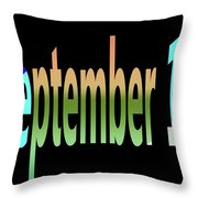 September 10 Throw Pillow