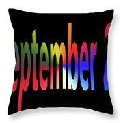 September 25 Throw Pillow