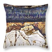 Shades Of Beauty Throw Pillow