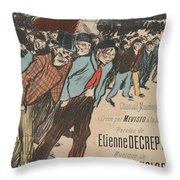 Sheet Music Le Roi Misere By Etienne Decrept And Leopold Gangloff, Performed By Mevisto Theophile Al Throw Pillow