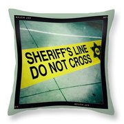 Sheriff's Line - Do Not Cross Throw Pillow