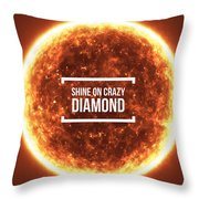 Shine On Crazy Diamond Throw Pillow