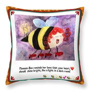 Shine Your Heart Bright  Throw Pillow
