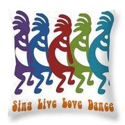 Sing Live Love Dance Tribal Kokopelli Throw Pillow