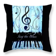 Sing The Blues Blue Throw Pillow