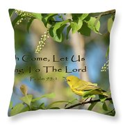 Sing To The Lord Throw Pillow