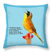 Singing Of Birds Is Come Throw Pillow