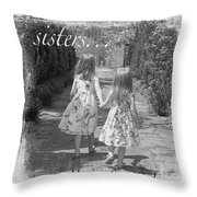 Sisters-black And White Throw Pillow