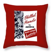 Skilled Hands For America Throw Pillow