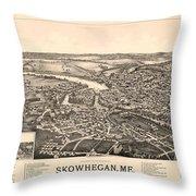 Skowhegan Maine 1892 Throw Pillow