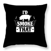 Smoke That Pig Griller Bbq Barbecue Gift Throw Pillow
