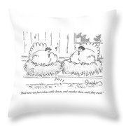Smother Them Until They Crack Throw Pillow