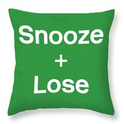 Snooze And Lose- Art By Linda Woods Throw Pillow