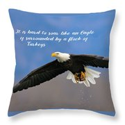Soar Like An Eagle  If You Can Throw Pillow