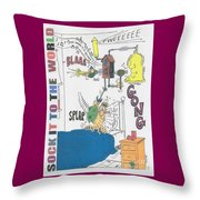 Sock It To The World Throw Pillow