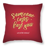 Some One Cares Throw Pillow