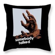 Somebody Talked - Ww2 Throw Pillow