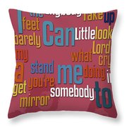Somebody To Love. Queen. Typography Art. Gift For Music Fans Throw Pillow
