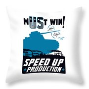 Speed Up Production - Ww2 Throw Pillow