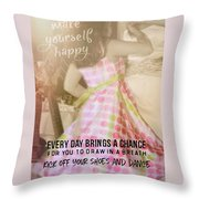 Spin Round Quote Throw Pillow