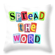 Spread The Word. Throw Pillow