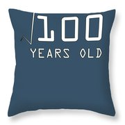 Square Root Of 100 10 Years Old Birthday Throw Pillow