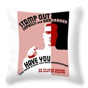 Stamp Out Syphilis And Gonorrhea Throw Pillow