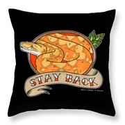 Stay Back Reticulated Python Throw Pillow
