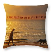 Sunrise Stroll Quote Throw Pillow
