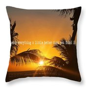 Sunset Quote Throw Pillow