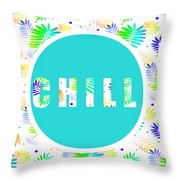 Take Time To Chill Throw Pillow