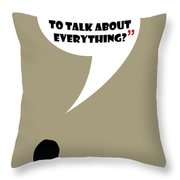 Talk About Everything - Mad Men Poster Don Draper Quote Throw Pillow