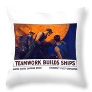 Teamwork Builds Ships Throw Pillow