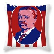 Teddy Roosevelt - Our President  Throw Pillow