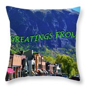 Telluride Greatings Throw Pillow