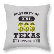 Texas Millionaire Club Throw Pillow