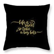 Text Art Life Is Sweet - Golden Throw Pillow