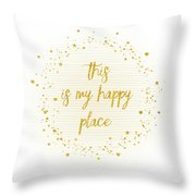Text Art This Is My Happy Place - Hearts, Stars And Splashes Throw Pillow