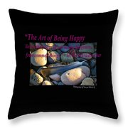The Art Of Being Happy Throw Pillow