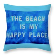 The Beach Is My Happy Place 2 Throw Pillow