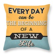 The Beginning Of A New Life Throw Pillow