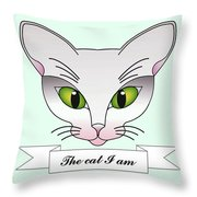 The Cat I Am Throw Pillow