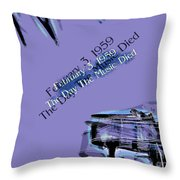The Day The Music Died - Feb 3 1959 Throw Pillow