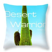 The Desert Warrior Poster Vi Throw Pillow by MB Dallocchio