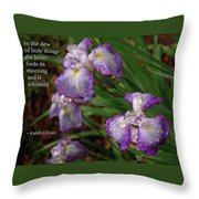 The Dew Of Little Things Throw Pillow