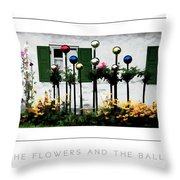 The Flowers And The Balls Poster Throw Pillow