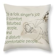 The Folksinger's Job Throw Pillow