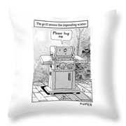 The Grill Senses The Impending Winter Throw Pillow