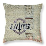 The Honest Lawyer Throw Pillow