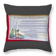 The Legend Of The Petrifying Springs Throw Pillow